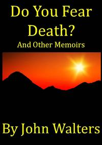 DoYouFearDeath?andOtherMemoirs