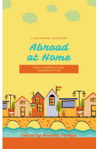 AbroadatHome:FirstGenerationPerspectives