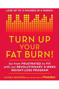 TurnUpYourFatBurn!Gofromfrustratedtofitwithourrevolutionary4-weekweight-lossprogram!