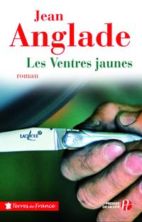 Les ventres jaunes【電子書籍】[ Jean ANGLADE ]