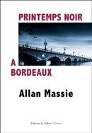 Printemps noir à Bordeaux
