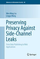 Preserving Privacy Against Side-Channel Leaks