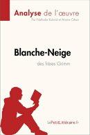 Blanche-Neige des frères Grimm (Analyse de l'œuvre)