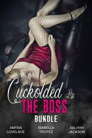 Cuckolded By The Boss Bundle