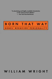 BornThatWayGenes,Behavior,Personality