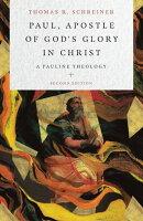 Paul, Apostle of God's Glory in Christ
