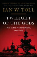 Twilight of the Gods: War in the Western Pacific, 1944-1945 (The Pacific War Trilogy)