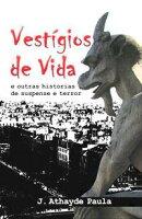VESTÍGIOS DE VIDA - e outras histórias de suspense e terror.