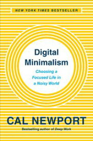 Digital MinimalismChoosing a Focused Life in a Noisy World【電子書籍】[ Cal Newport ]