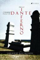 O primeiro passo de Dante para o inferno