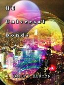 HE, Universal Bonds
