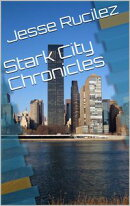 Stark City Chronicles