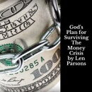 God's Plan For Surviving The Money Crisis