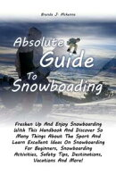 Absolute Guide To Snowboarding