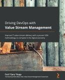 Driving DevOps with Value Stream Management