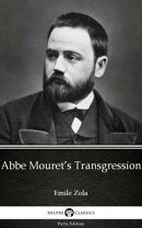 Abbe Mouret's Transgression by Emile Zola (Illustrated)
