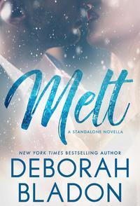 MELT【電子書籍】[ Deborah Bladon ]