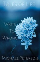 Tales of Life: Write To Wrong