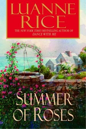 Summer of RosesA Novel【電子書籍】[ Luanne Rice ]