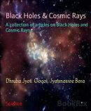 Black Holes & Cosmic Rays