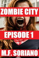 Zombie City: Episode 1