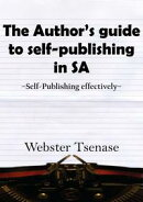 The Author's Guide To Self-Publishing In South Africa