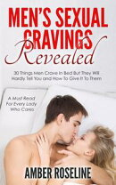 Men's Sexual Cravings Revealed