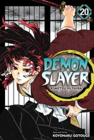 Demon Slayer: Kimetsu no Yaiba, Vol. 20 The Path Of Opening A Steadfast Heart【電子書籍】[ Koyoharu Gotouge ]