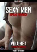 Sexy men speak French (4 hours 53 minutes) - Vol 1