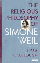 The Religious Philosophy of Simone Weil