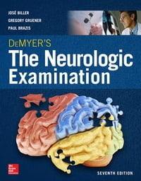 DeMyer's The Neurologic Examination: A Programmed Text, Seventh Edition【電子書籍】[ Gregory Gruener ]
