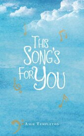 This Song's for You【電子書籍】[ Amie Templeton ]