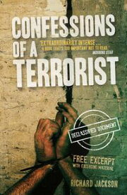 Confessions of a Terrorist (The Declassified Document)【電子書籍】[ Professor Richard Jackson ]
