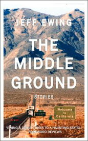 The Middle GroundStories【電子書籍】[ Jeff Ewing ]
