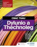 CBAC TGAU Dylunio a Thecnoleg (WJEC GCSE Design and Technology Welsh Language Edition)