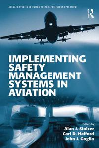 Implementing Safety Management Systems in Aviation【電子書籍】
