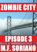 Zombie City: Episode 3