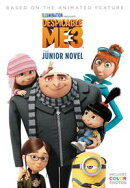 Despicable Me 3: The Junior Novel