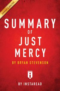 SummaryofJustMercyByBryanStevenson|IncludesAnalysis