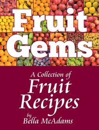 FruitGemsACollectionofFruitRecipes