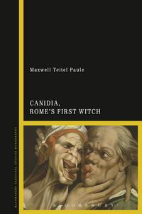 Canidia,Rome'sFirstWitch