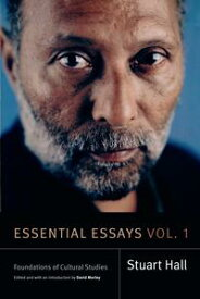 Essential Essays, Volume 1Foundations of Cultural Studies【電子書籍】[ Stuart Hall ]