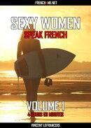 Sexy women speak French (4 hours 53 minutes) - Vol 1