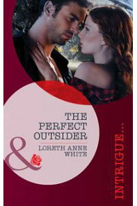 ThePerfectOutsider(Mills&BoonIntrigue)(Perfect,Wyoming,Book5)