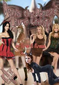 Donnie the Demon's Church Charity【電子書籍】[ Kris Kreme ]