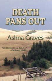 Death Pans Out【電子書籍】[ Ashna Graves ]