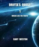Drifta's Quest