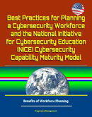Best Practices for Planning a Cybersecurity Workforce and the National Initiative for Cybersecurity Educatio…