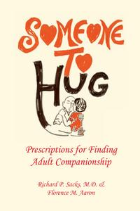 SomeonetoHugPrescriptionsforFindingAdultCompanionship