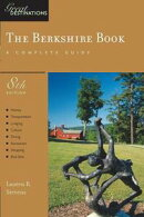 Explorer's Guide Berkshire: A Great Destination (Eighth Edition)